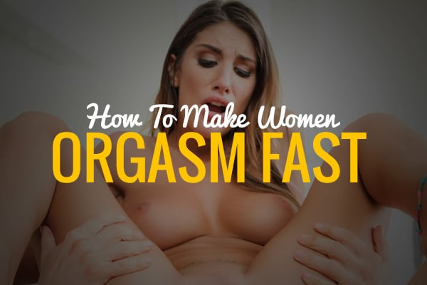 Faster female orgasm
