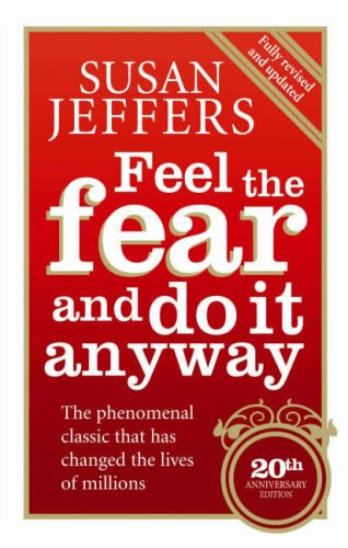 "Book cover of ""Feel the Fear and do it Anyway"""