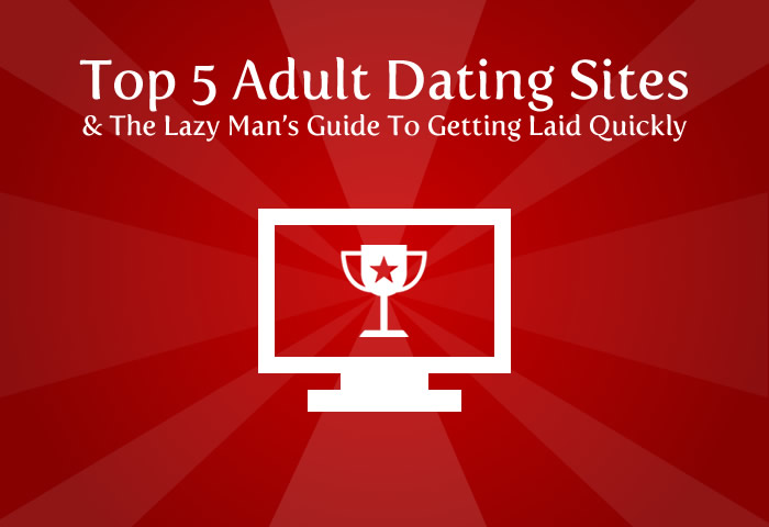 Here's a rundown of the top 5 adult dating sites as of this very moment.
