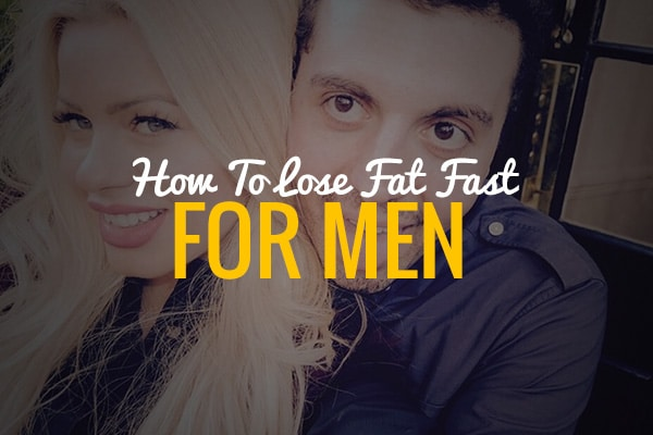 How To Lose Fat Fast For Men