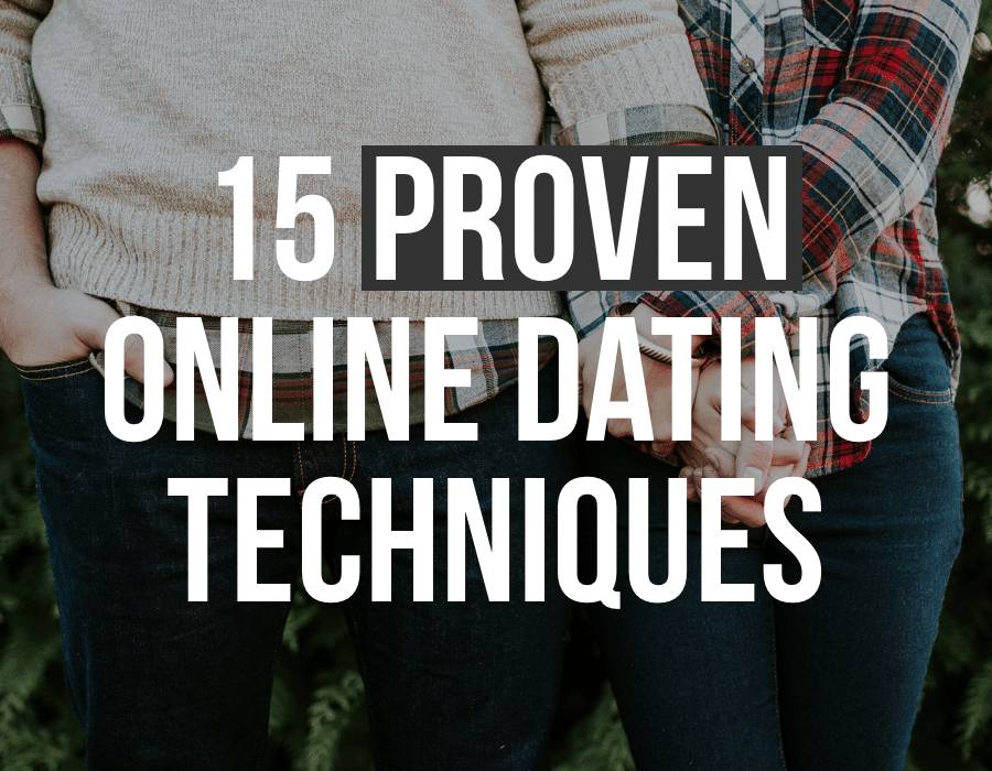 Proven online dating techniques