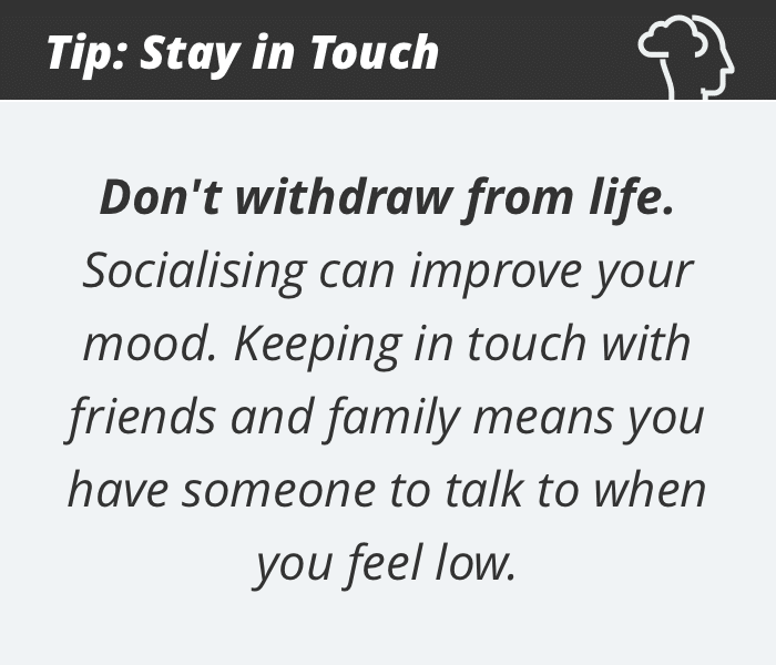 Depression tip #1: Stay in touch