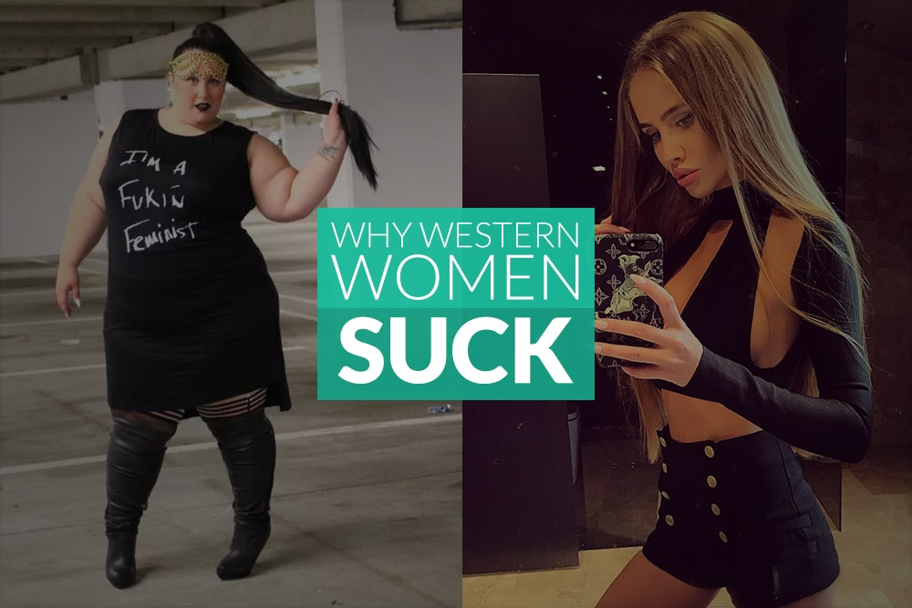 Why Western Women Suck